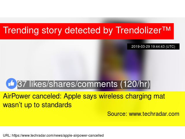 Apple cancels AirPower product, citing inability to meet its