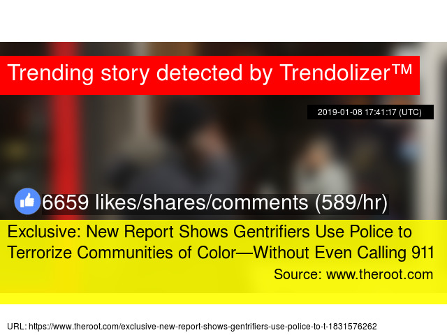 Exclusive: New Report Shows Gentrifiers Use Police to