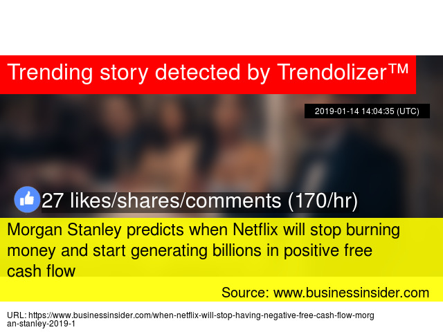Morgan Stanley predicts when Netflix will stop burning money and