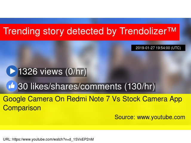 Google Camera On Redmi Note 7 Vs Stock Camera App Comparison