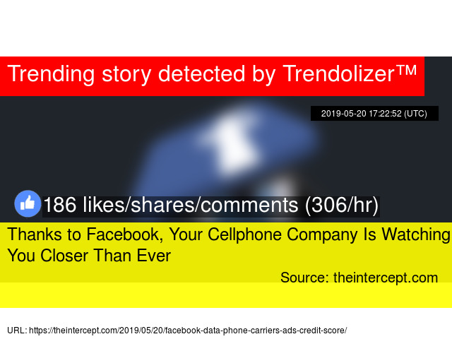 Thanks to Facebook, Your Cellphone Company Is Watching You Closer