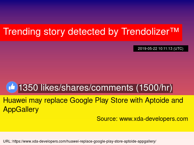 Huawei may replace Google Play Store with Aptoide and AppGallery