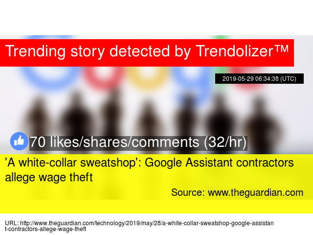 A white-collar sweatshop': Google Assistant contractors