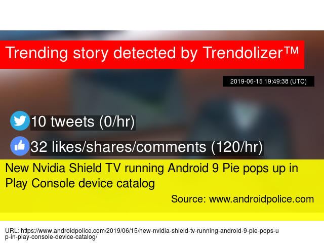 New Nvidia Shield TV running Android 9 Pie pops up in Play