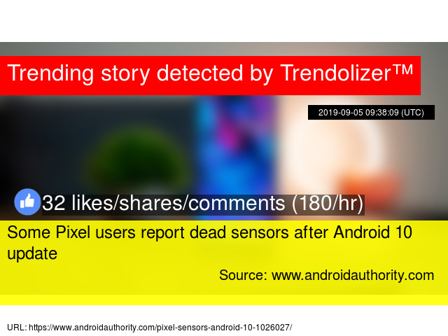 Some Pixel users report dead sensors after Android 10 update