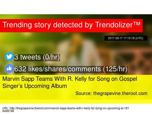 Marvin Sapp Teams With R  Kelly for Song on Gospel Singer's